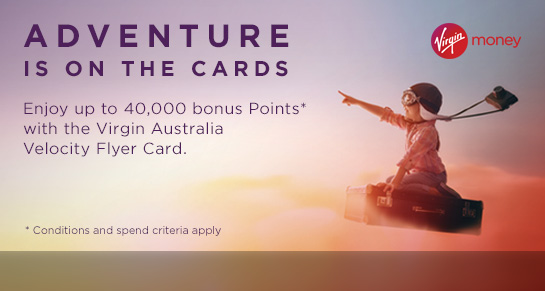 Enjoy up to 40,000 bonus Points with Virgin Money. Terms apply.