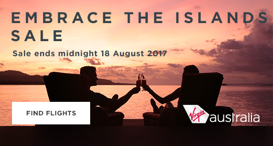 Embrace the islands sale. Sale ends midnight 18 August 2017. Find flights.