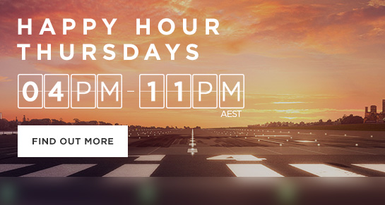 Happy hour sale is on Thursdays from 4-11PM AEST. Find out more