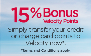 15% Bonus Velocity Points. Transfer your credit or charge points to Velocity nw and receive a 15% bonus. Terms and conditions apply