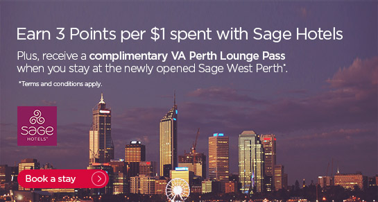 Earn 3 Points per $1 spent with Sage Hotels. Plus, receive a complimentary VA Perth Lounge Pass when you stay at the newly opened Sage West Perth. Terms and conditions apply. Book a stay.